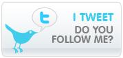 I Tweet. Do you follow me?