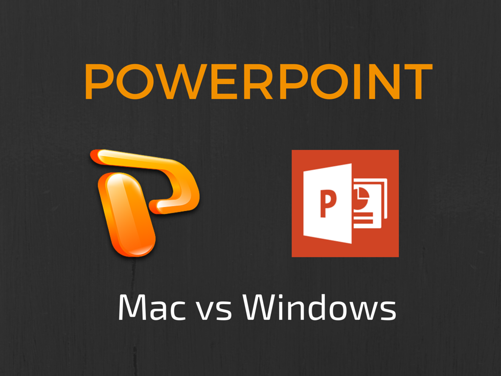 PowerPoint: Mac vs Windows – Mike Taylor
