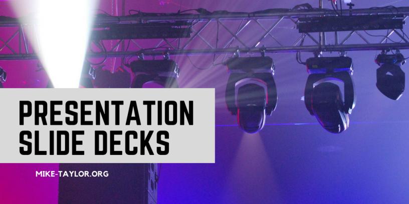top presentation slide decks mike taylor