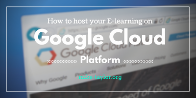 How to Share Elearning Courses Using Google Cloud Platform