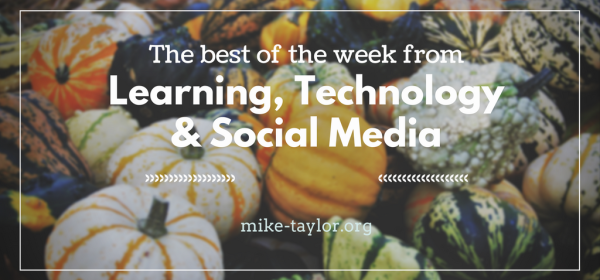 Best of Learning, Technology & Social Media for trainers, instructional designers and other digital workers