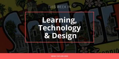Learning, Technology & Design