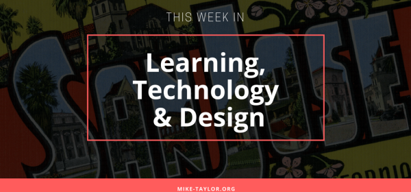 Learning, Technology & Design