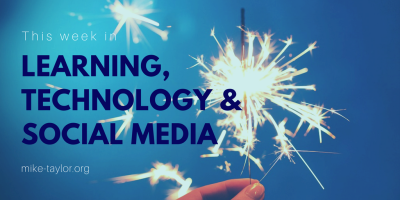 News from the intersection of Learning, Design, Technology & Social Media