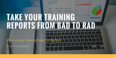 Take Your Training Reports from Bad to Rad