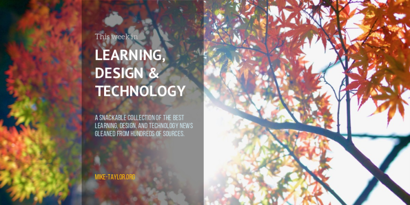 Friday Finds: The Best of Learning, Design & Technology