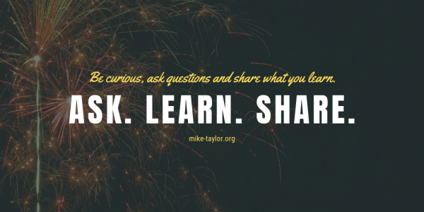 Ask Learn Share Mike Taylor