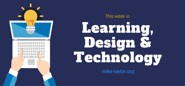 Learning Design & Technology by Mike Taylor