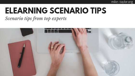 Top Expert E-learning Scenario Tips Mike Taylor