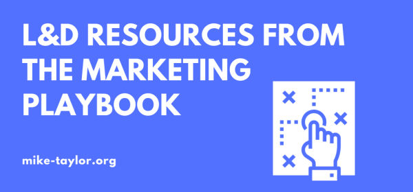 L&D Resources from the Marketing Playbook