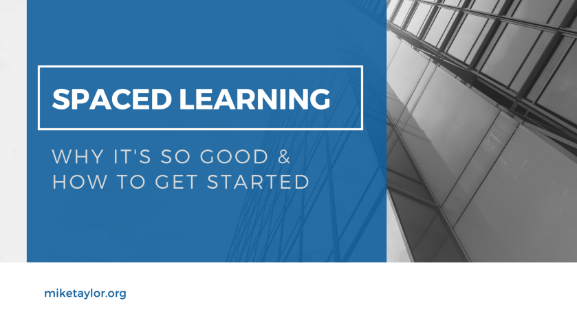 Spaced Learning What it is & how to get started